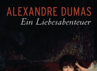 ein liebesabenteuer alexandre dumas